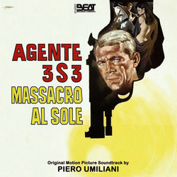 Agente 3S3 massacro al sole - Piero Umiliani - 28/02/2017