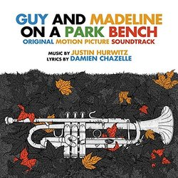 Guy and Madeline on a Park Bench Bande Originale (Damien Chazelle, Justin Hurwitz) - Pochettes de CD