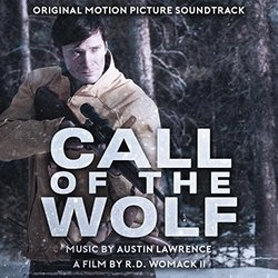 Call of the Wolf - Austin Lawrence - 28/02/2017