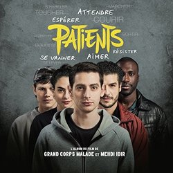 Patients - Grand Corps Malade - 24/02/2017