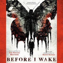 Before I Wake - The Newton Brothers, Danny Elfman - 31/03/2017