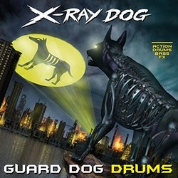 Guard Dog Drums - X-Ray Dog - 23/02/2017