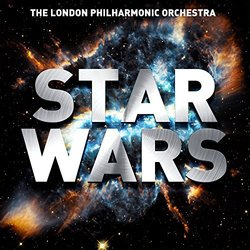 Star Wars / A Stereo Space Oddessy - John Williams, The London Philharmonic Orchestra - 24/02/2017