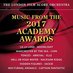 Music from the 2017 Academy Awards - The London Film Score Orchestra, Various Artists - 24/02/2017