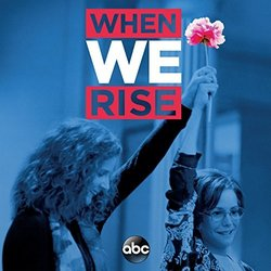When We Rise Soundtrack (Various Artists, Chris Bacon) - CD cover
