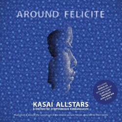 Around Felicité Soundtrack (Kasai Allstars) - CD cover