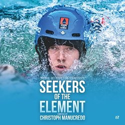 Seekers of the Element Soundtrack (Christoph Manucredo) - CD cover