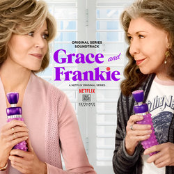 Grace and Frankie Soundtrack (Sam Kaufman-Skloff, Michael Skloff) - CD cover