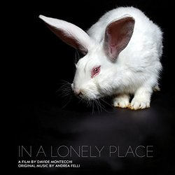 In a Lonely Place Soundtrack (Andrea Felli) - CD cover