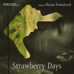 Strawberry Days Soundtrack (Hanan Townshend) - CD cover