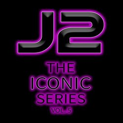 The Iconic Series, Vol. 5 - J2  - 30/03/2017