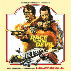 Race with the Devil / Making Love - Leonard Rosenman - 07/04/2017