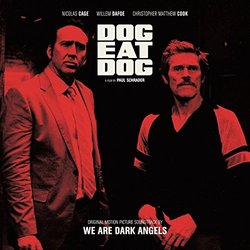 Dog Eat Dog - We Are Dark Angels - 31/03/2017