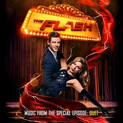 The Flash - Music from the Special Episode: Duet 声带 (Rachel Bloom, Blake Neely, Benj Pasek, Justin Paul) - CD封面
