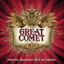 Natasha, Pierre and the Great Comet of 1812 - Dave Malloy, Dave Malloy - 28/04/2017