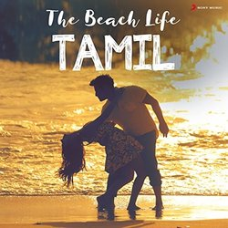 The Beach Life - Tamil - Various Artists - 07/04/2017