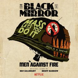 Black Mirror: Men Against Fire - Ben Salisbury, Geoff Barrow - 24/04/2017