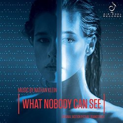 What Nobody Can See - Nathan Klein - 07/04/2017