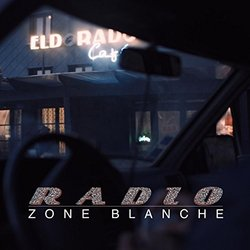 Radio Zone Blanche - Extended - Various Artists - 21/04/2017