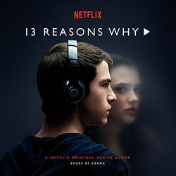 13 Reasons Why - Eskmo  - 28/08/2017