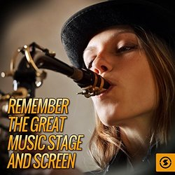Remember the Great Music: Stage and Screen - The Vocal Masters, Various Artists - 22/04/2017