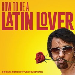How To Be A Latin Lover Soundtrack (Craig Wedren) - CD cover