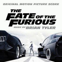 The Fate of the Furious Bande Originale (Brian Tyler) - Pochettes de CD