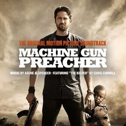 Machine Gun Preacher Soundtrack (Asche and Spencer ) - Car�tula