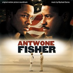Antwone Fisher Soundtrack (Mychael Danna) - CD cover