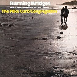 Burning Bridges And Other Great Motion Picture Themes Soundtrack (Various Artists, The Mike Curb Congregation) - Carátula