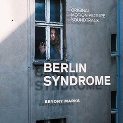 Berlin Syndrome Soundtrack (Bryony Marks) - CD cover
