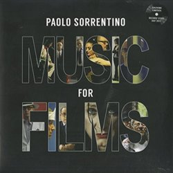 Paolo Sorrentino: Music for Films - Paolo Sorrentino - 05/05/2017