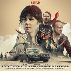 I Don't Feel at Home in This World Anymore - Brooke Blair, Will Blair - 05/05/2017