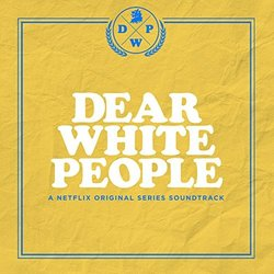 Dear White People Soundtrack (Kris Bowers) - CD-Cover