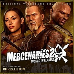 Mercenaries 2: World In Flames 声带 (Chris Tilton) - CD封面