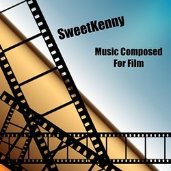 Music Composed for Film - Sweet Kenny Soundtrack (Sweet Kenny) - Carátula