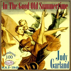 In the Good Old Summertime Soundtrack (Judy Garland, George Stoll, Robert Van Eps) - CD cover