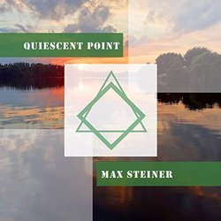Quiescent Point - Max Steiner Soundtrack (Max Steiner) - CD cover