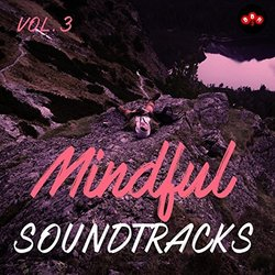 Mindful Soundtracks, Vol.3 Soundtrack (Various Artists) - CD cover
