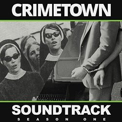 Crimetown Soundtrack: Season One Soundtrack (Various Artists) - CD cover
