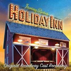 Holiday Inn - Irving Berlin, Irving Berlin - 21/07/2017