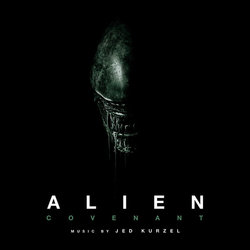 Alien: Covenant Colonna sonora (Jed Kurzel) - Copertina del CD
