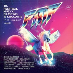 Film Music Festival Krakow 2017 - Various Artists - 09/06/2017