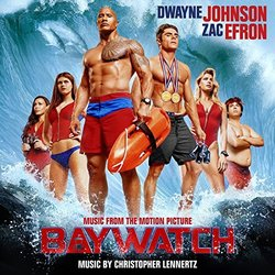 Baywatch - Christopher Lennertz - 07/07/2017