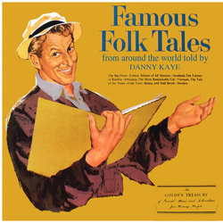 Famous Folk Tales From Around The World Told - Danny Kaye - 07/07/2017