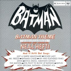 Batman Theme and 11 Hefti Bat Songs - Neal Hefti - 07/07/2017