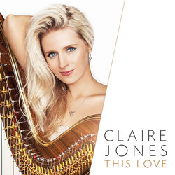 This Love - Claire Jones, Various Artists - 28/07/2017