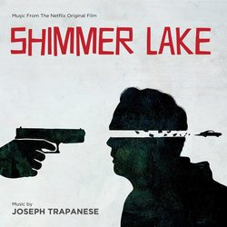 Shimmer Lake Soundtrack (Joseph Trapanese) - CD cover