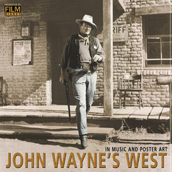 John Wayne's West: In Music And Poster Art Soundtrack (Various Artists) - CD cover
