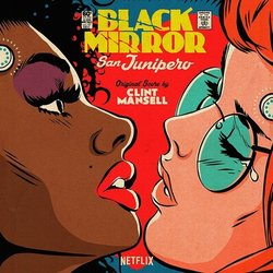 Black Mirror: San Junipero Soundtrack (Clint Mansell) - CD cover